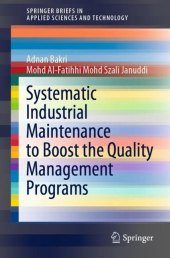 Systematic Industrial Maintenance to Boost the Quality Management Programs
