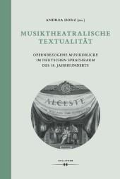 Musiktheatralische Textualität