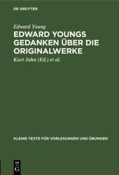 Edward Youngs Gedanken über die Originalwerke