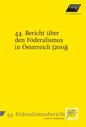 44. Bericht über den Föderalismus in Österreich (2019)