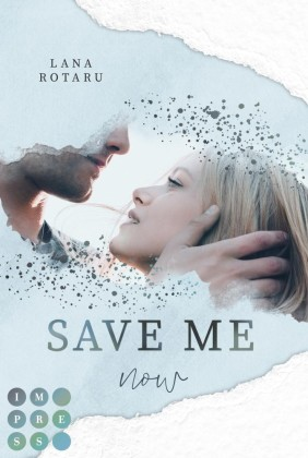 Save Me Now (Crushed-Trust-Reihe 3)