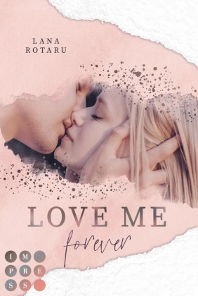 Love Me Forever (Crushed-Trust-Reihe 4)