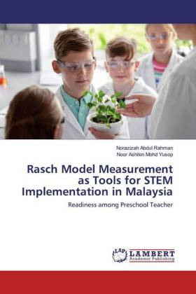 Rasch Model Measurement as Tools for STEM Implementation in Malaysia