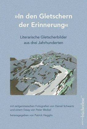 """""""In den Gletschern der Erinnerung"""""""