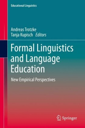 Formal Linguistics and Language Education