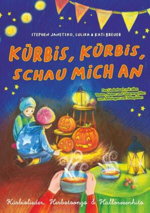 Kürbis, Kürbis, schau mich an - Kürbislieder, Herbstsongs & Halloweenhits
