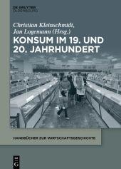 Konsum im 19. und 20. Jahrhundert