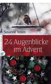 24 Augenblicke im Advent