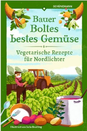 Bauer Boltes bestes Gemüse