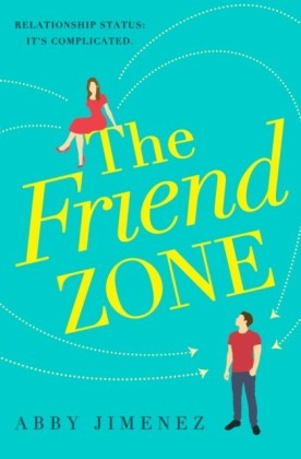 Friend Zone: the most hilarious and heartbreaking romantic comedy of 2020