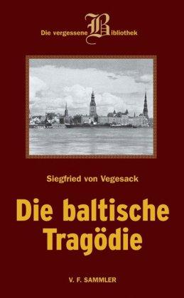 Die baltische Tragödie