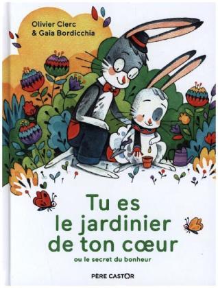 Tu Es Le Jardinier De Ton Coeur