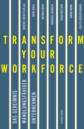 Transform your Workforce!