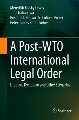 A Post-WTO International Legal Order