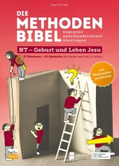 Die Methodenbibel. begegnen + auseinandersetzen + übertragen