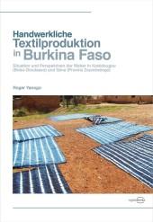 Handwerkliche Textilproduktion in Burkina Faso