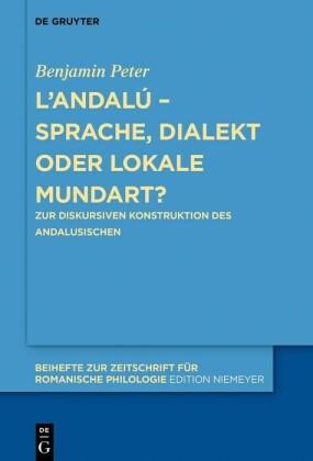 L'andalú - Sprache, Dialekt oder lokale Mundart?