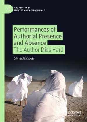 Performances of Authorial Presence and Absence