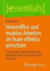 Homeoffice und mobiles Arbeiten im Team effektiv umsetzen