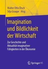 Imagination und Bildlichkeit der Wirtschaft