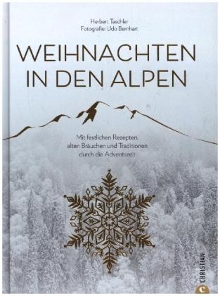 Taschler, Herbert: Weihnachten in den Alpen