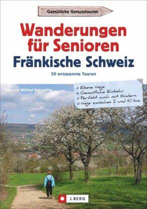 Wanderungen für Senioren Fränkische Schweiz