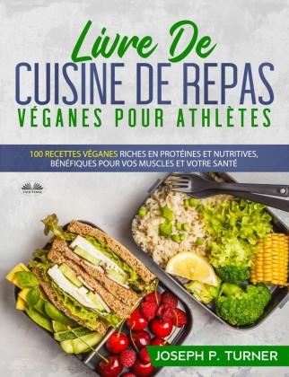 Livre De Cuisine De Repas Véganes Pour Athlètes