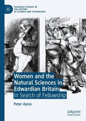 Women and the Natural Sciences in Edwardian Britain