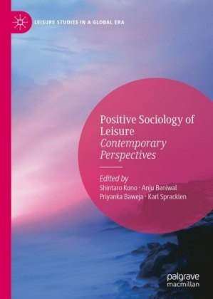 Positive Sociology of Leisure