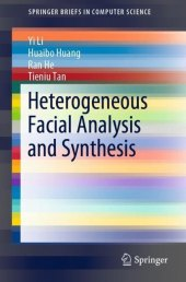 Heterogeneous Facial Analysis and Synthesis