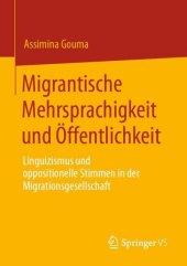 Migrantische Mehrsprachigkeit und Öffentlichkeit