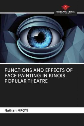 FUNCTIONS AND EFFECTS OF FACE PAINTING IN KINOIS POPULAR THEATRE