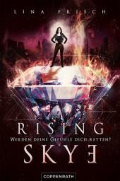 Rising Skye (Bd. 2)