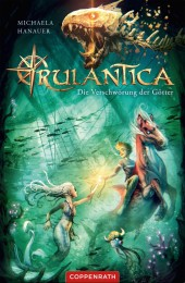 Rulantica, Die Verschwörung der Götter