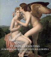 European Painting / Europäische Malerei 1750 - 1880