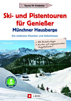 Meine Lieblings-Skitouren-Alm Münchner Hausberge