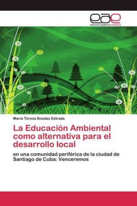 La Educación Ambiental como alternativa para el desarrollo local