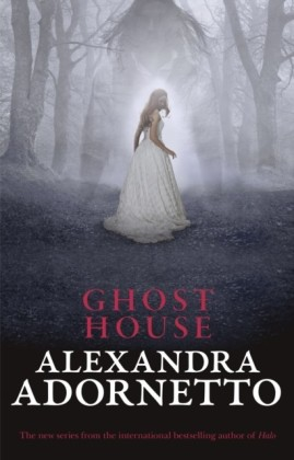 Ghost House (Ghost House, book 1)