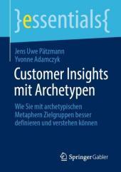 Customer Insights mit Archetypen