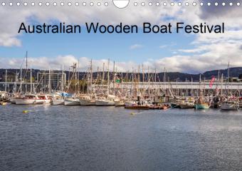 Australian wooden boat festival (Wall Calendar 2021 DIN A4 Landscape)