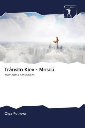 Tránsito Kiev - Moscú
