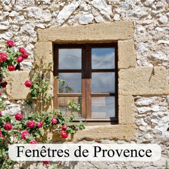 Fenêtres de Provence (Calendrier mural 2021 300 × 300 mm Square)