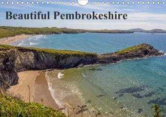 Beautiful Pembrokeshire (Wall Calendar 2021 DIN A4 Landscape)