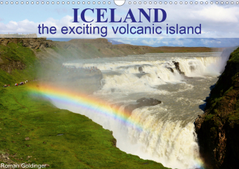 Iceland the exciting volcanic island (Wall Calendar 2021 DIN A3 Landscape)
