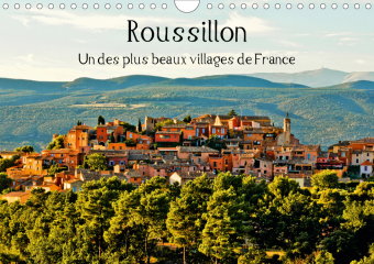 Roussillon Un des plus beaux villages de France (Calendrier mural 2021 DIN A4 horizontal)