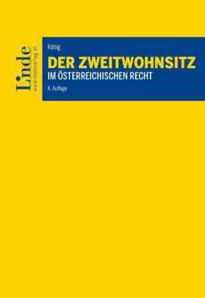 Der Zweitwohnsitz im österreichischen Recht