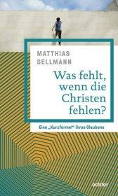 Was fehlt, wenn die Christen fehlen? Cover