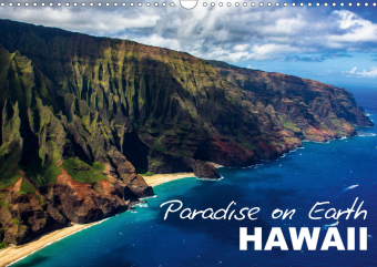Paradise on Earth HAWAII (Wall Calendar 2021 DIN A3 Landscape)