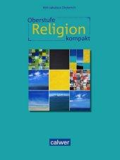 Oberstufe Religion kompakt