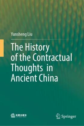 The History of the Contractual Thoughts in Ancient China